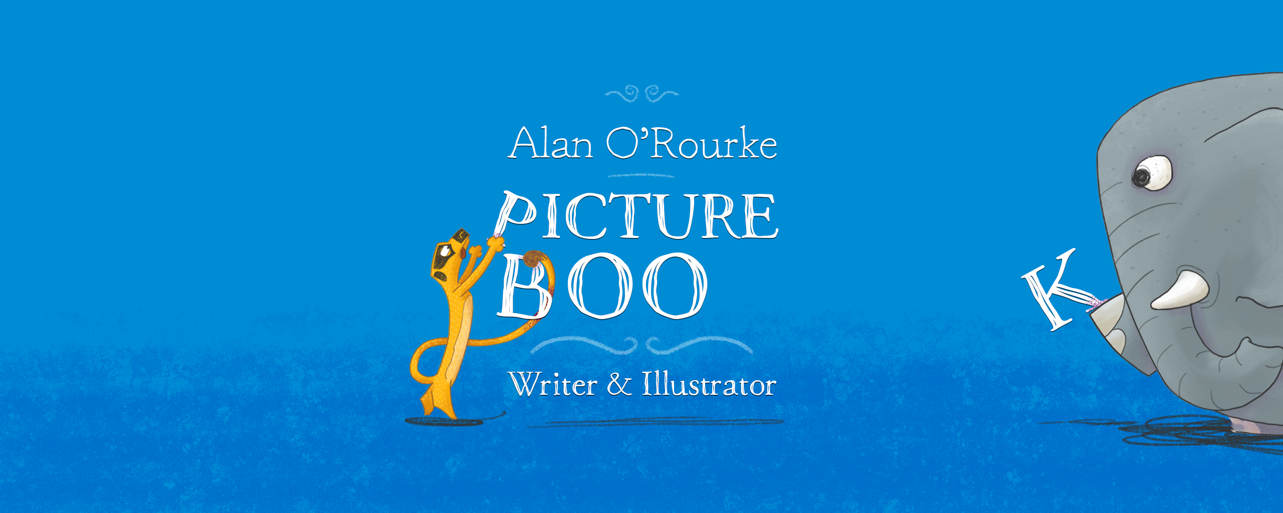 Alan O'Rourke Picturebook Writer and Illustrator